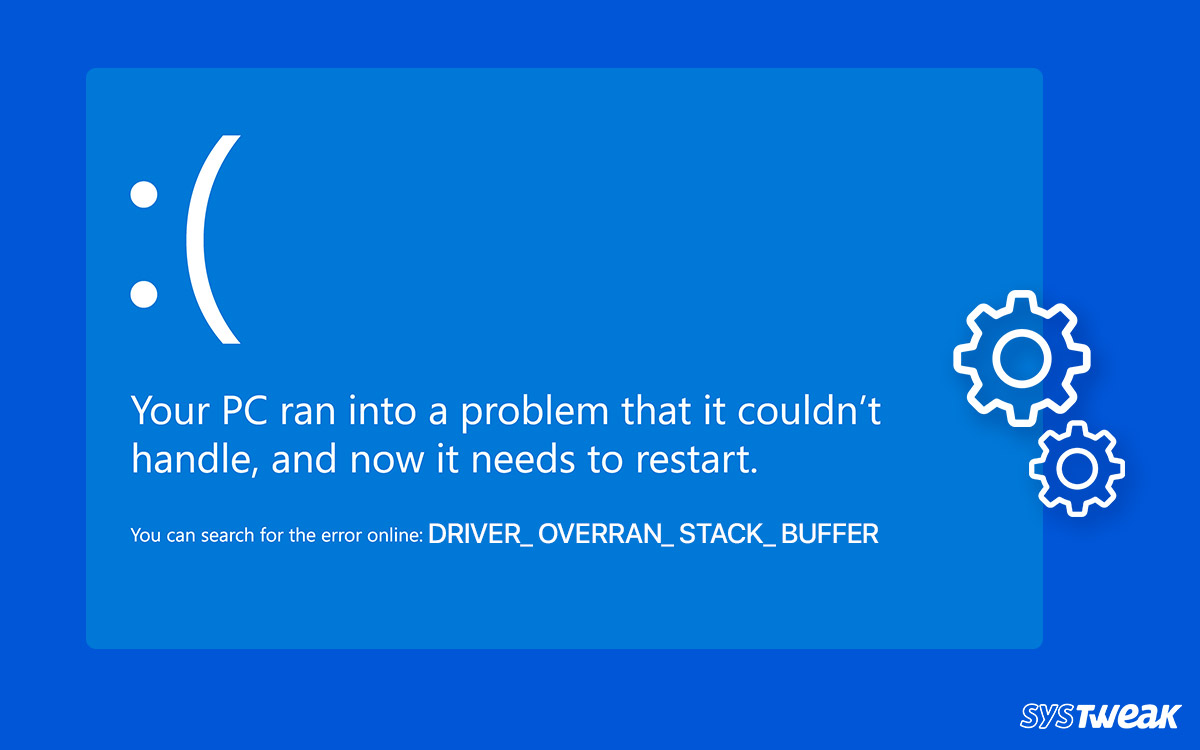 FIX: Driver Overran Stack Buffer Issue on Windows 10