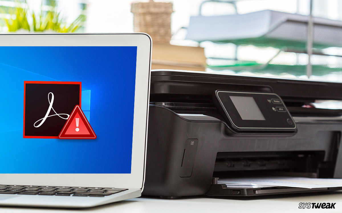 Printer not Showing in Adobe Reader? Here's the Fix (Windows 10)