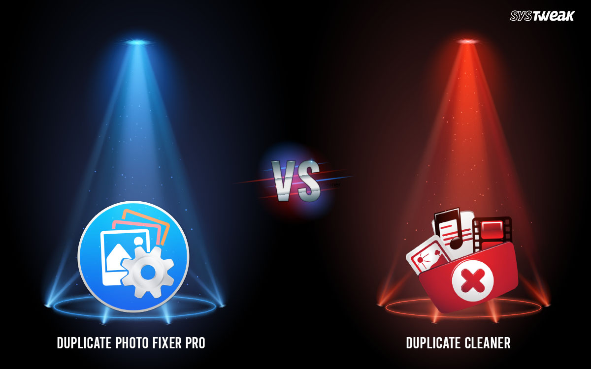 Duplicate Cleaner vs Duplicate Photo Fixer Pro