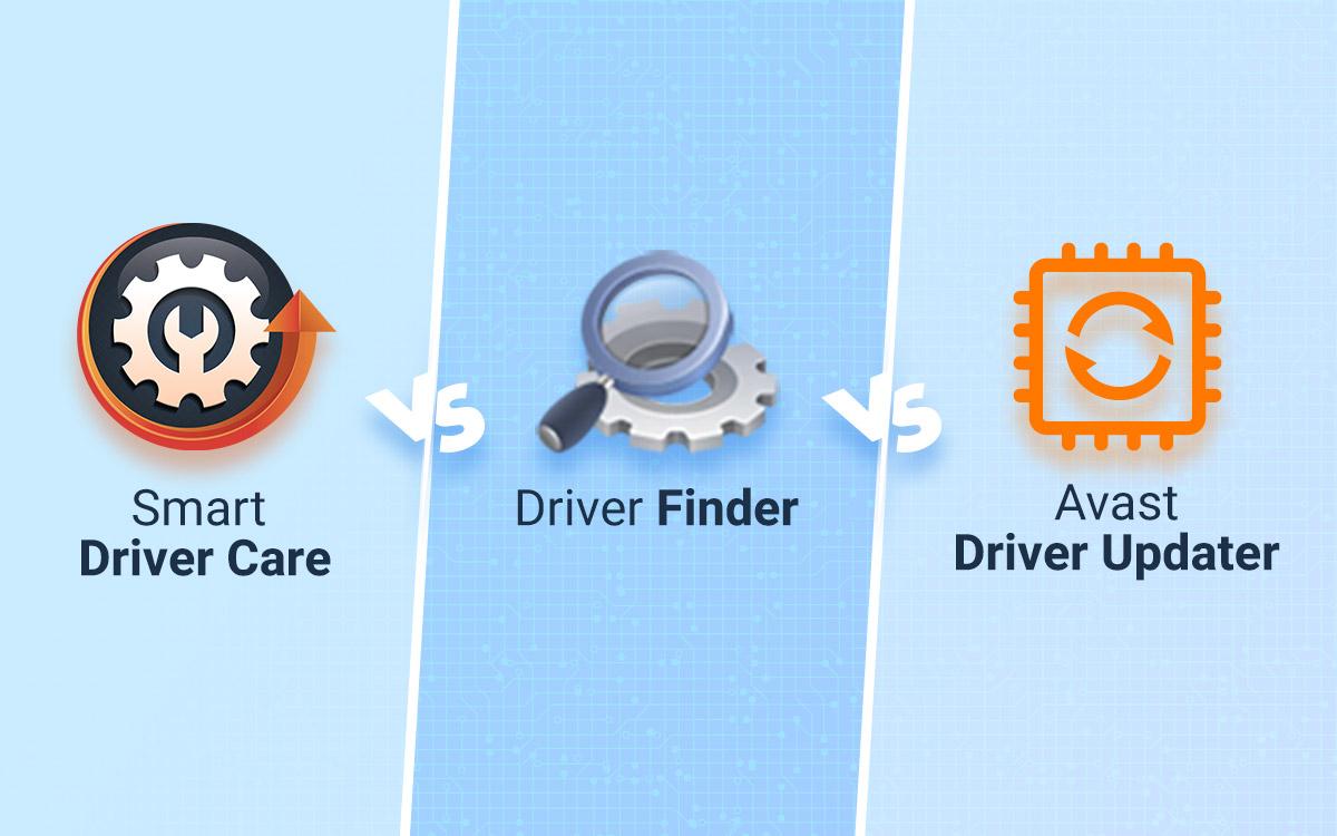 Smart Driver Care vs Driver Finder vs Avast Driver Updater