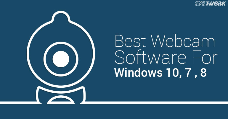 Top 10 Best Webcam Software For Windows 10, 8, 7 PC 2020