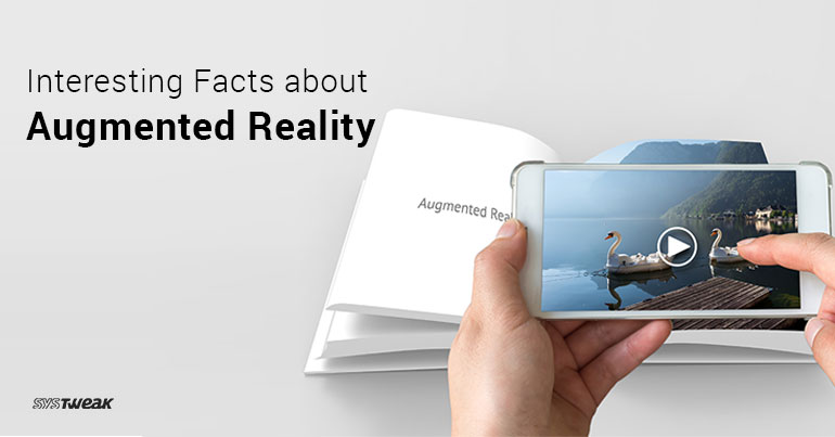 Interesting Facts about Augmented Reality