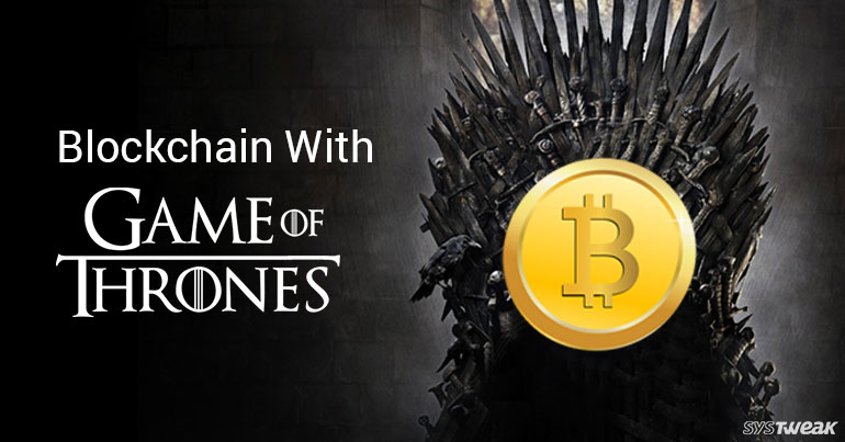 Blockchain Technology: Explained By A GoT Fan!
