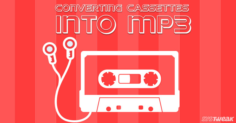 Converting Analog Music Cassettes Into Digital MP3s