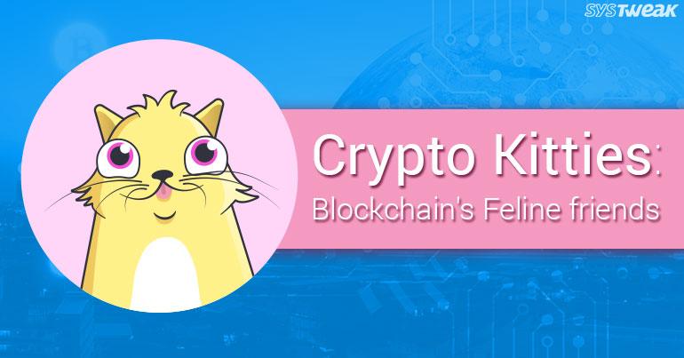 Crypto Kitties: Blockchain's Feline Friends