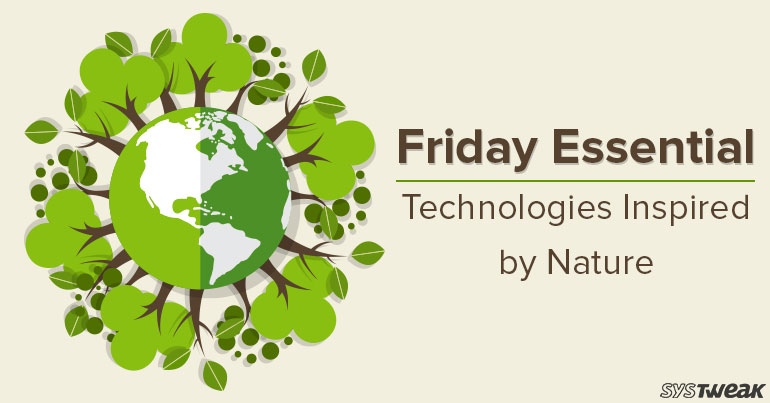 Friday Essentials – Technologies Inspired by Nature