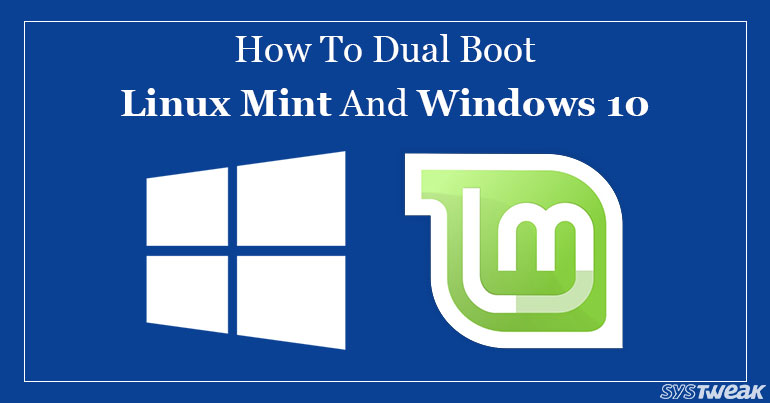 How to Dual Booting Linux Mint And Windows 10 on one PC