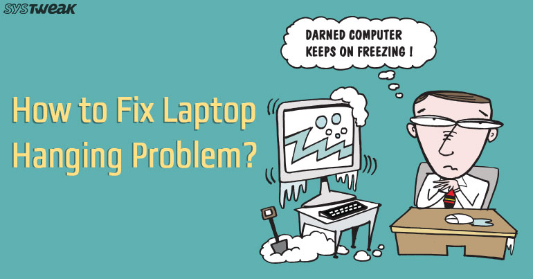 How To Fix Laptop Freezing Problem?
