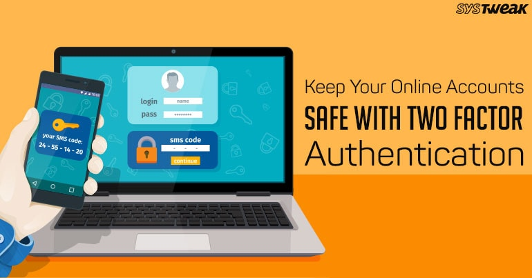How To Make Sure You Don't Get Locked While Using Two Factor Authentication