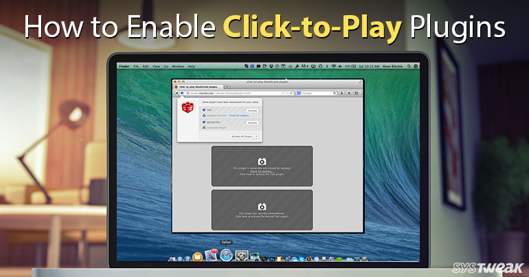How to Enable Click-to-Play Flash Plugins on Web Browsers