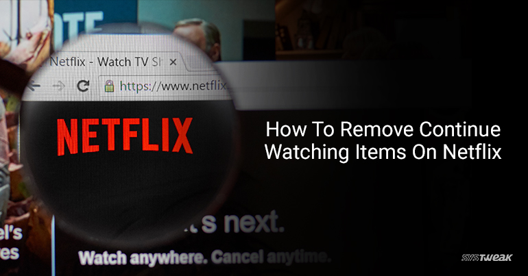 How to Remove 'Continue Watching' List Items on Netflix