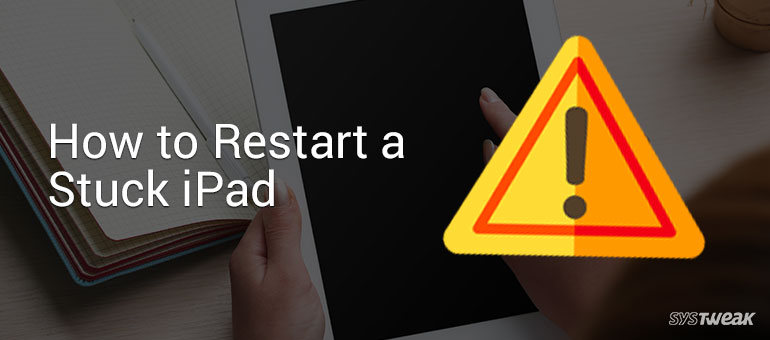 How to Restart and Reboot A Frozen iPad