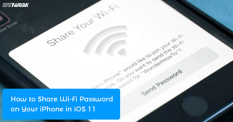 How to Share Wi-Fi Password on Your iPhone in iOS 11