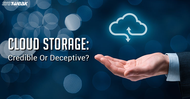 Is Cloud Storage A Credible Solution?