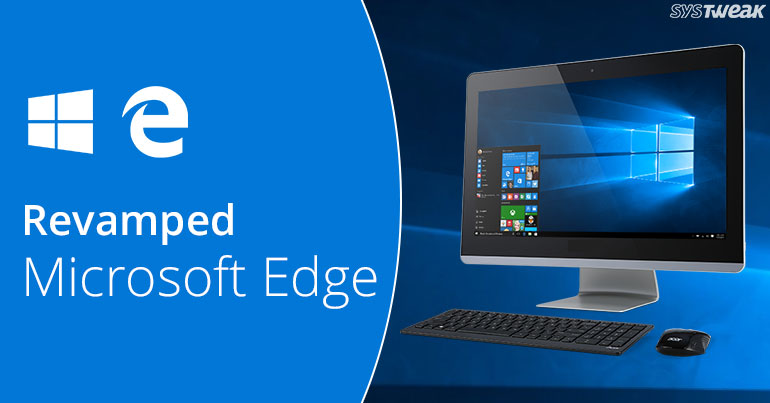 Microsoft Edge Gets Revamped