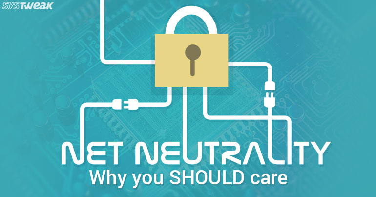 Net Neutrality: Why You Should Care