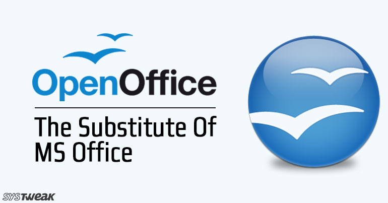 OpenOffice – The Substitute Of MS Office
