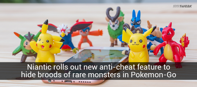 Niantic Comes up With An Innovative Way to Crack Down on Pokémon Go Cheaters