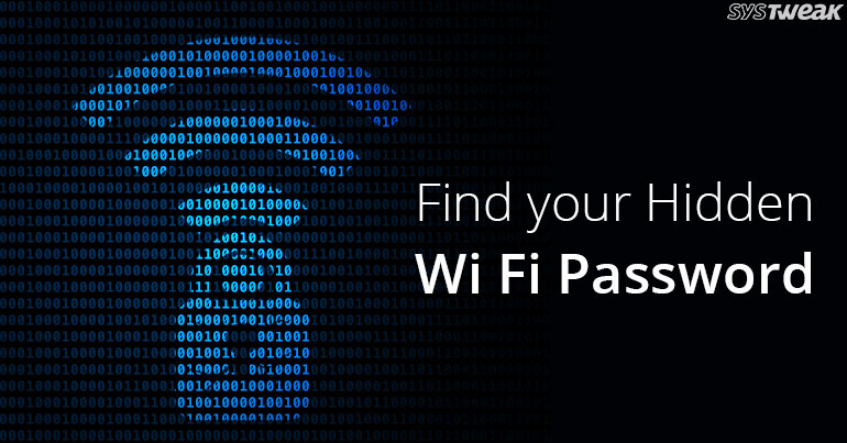How to See Wi-Fi Password On Windows, Mac And Linux