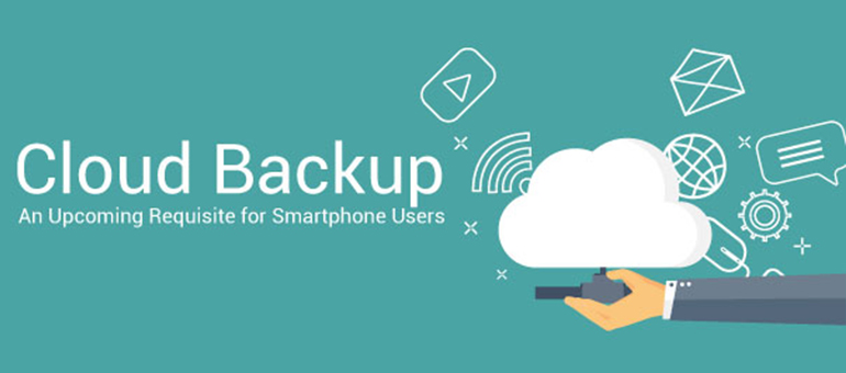 Cloud Backup: A Requisite for Smartphone Users – Infographic
