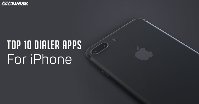 Top 10 Dialer Apps For iPhone