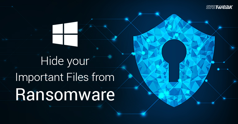 "Use ""Controlled Folder Access"" To Block Ransomware On Windows 10"