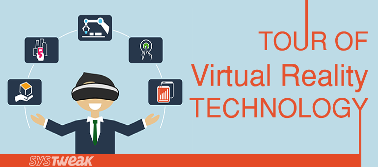 Tour of Virtual Reality Technology – Infographic