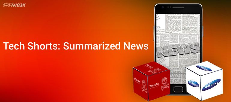 NEWSLETTER: WANNACRY'S LINKS WITH CHINA AND NEW CONTENT FOR SAMSUNG GEAR VR