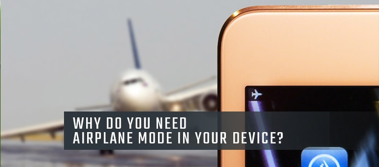 Why is Airplane Mode Necessary in Smartphones