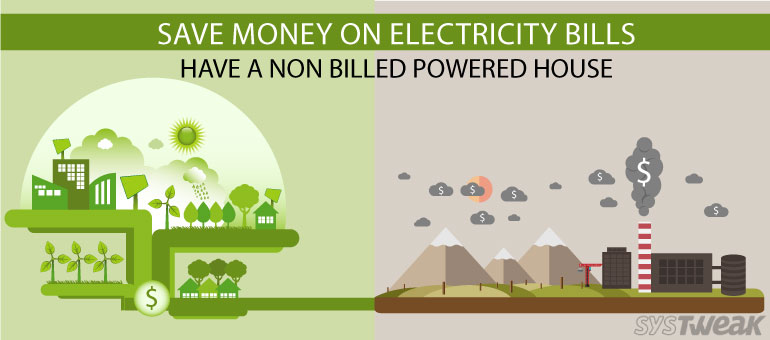 Why Pay for Electricity, When Nature is giving it for free?