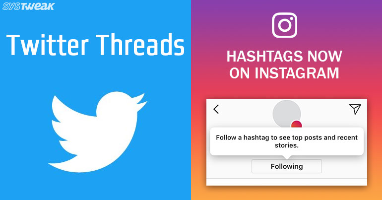 Newsletter: Twitter Includes Thread Feature  & Instagram Introduces Hashtag Following