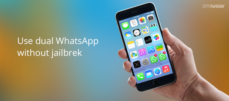 How to install and run Multiple WhatsApp Accounts on iPhone Without jailbreak?
