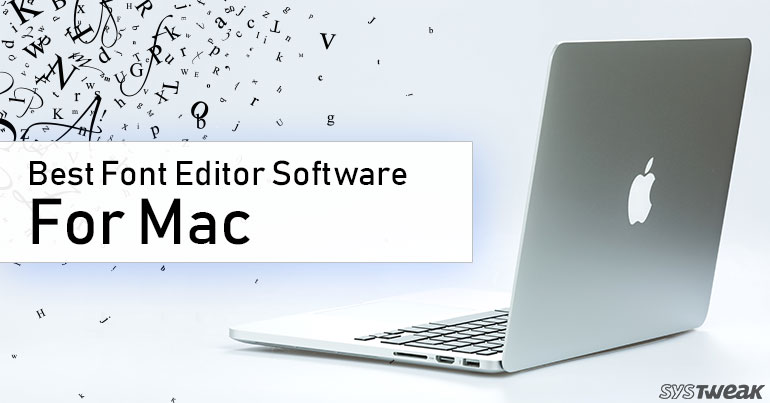7 Best Font Editor Software For Mac