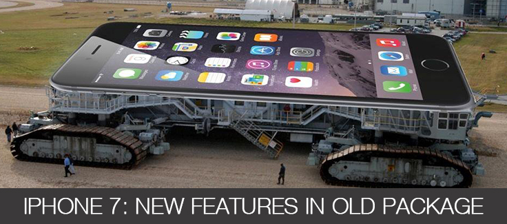 iPhone 7: New Features in Old Package