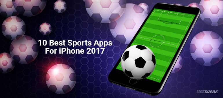 10 Best Sports Apps For iPhone
